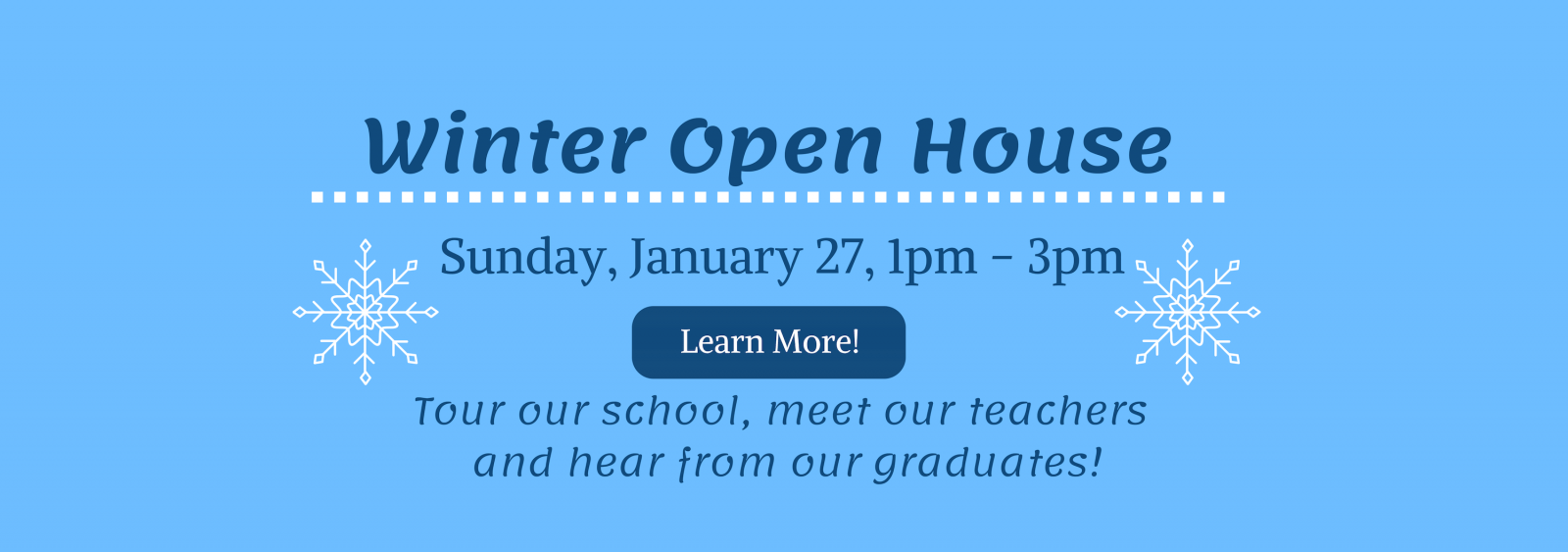 Quest Winter Open House